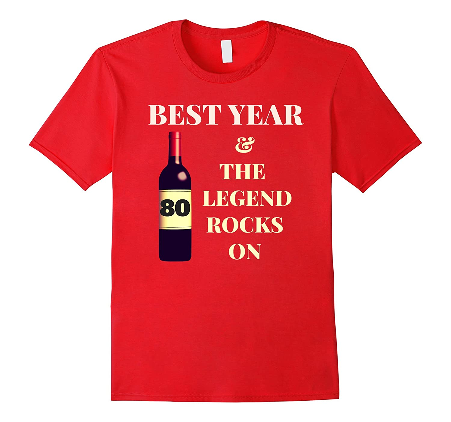 80 Best Year & The Legend Rocks On T-Shirt-FL