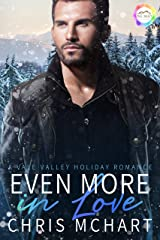 Even more in Love: A Holiday Romance (Vale Valley Season Four Book 12) Kindle Edition