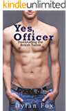 Yes, Officer: Dominating the British Twink