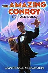 Buffalo Dogs (the Amazing Conroy Book 0) Kindle Edition