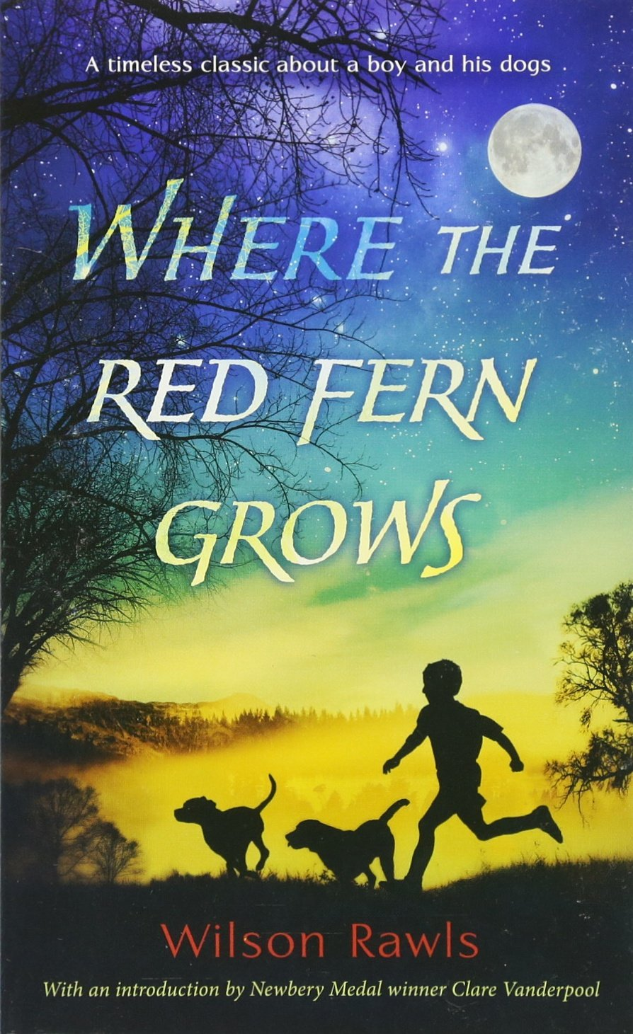 Where The Red Fern Grows: Wilson Rawls: 9780553274295: Amazon: Books