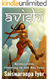 Avishi: Vishpala of Rig Veda Reimagined (English Edition)
