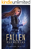 Fallen Elemental (Elemental Series Book 1)