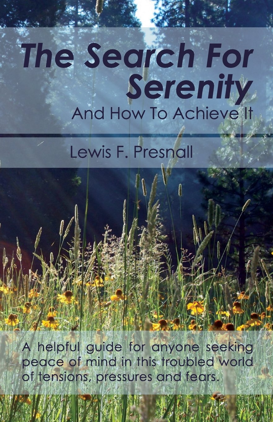 The Search for Serenity and How to Achieve It PDF ePub ebook