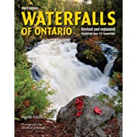 Waterfalls of Ontario: Revised and Expanded Featuring Over 125 Waterfalls