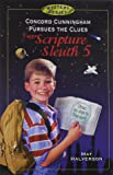 Concord Cunningham Pursues the Clues: The Scripture Sleuth 5 (Concord Cunningham Mysteries (Paperback))