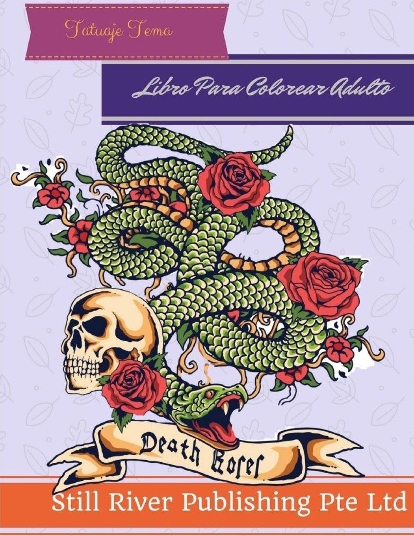Tatuaje Tema: Libro Para Colorear Adulto: Amazon.es: Still River ...