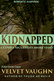 Kidnapped (COBRA Securities)