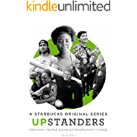 Upstanders: Season 1: A Starbucks Original Series