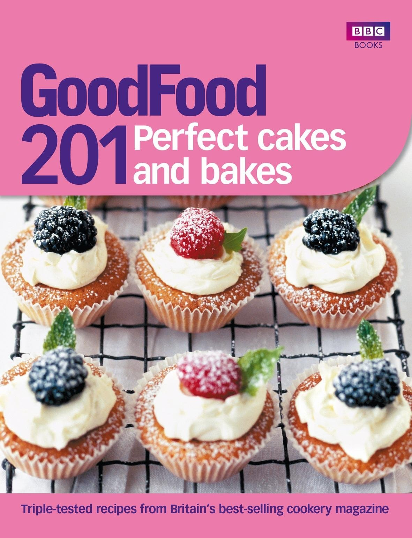 Bbc food magazine amazon good food 201 perfect cakes and bakes forumfinder Choice Image