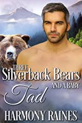 Tad (Three Silverback Bears and a Baby Book 2) Kindle Edition