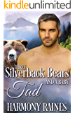Tad (Three Silverback Bears and a Baby Book 2)