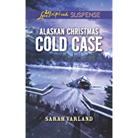 Alaskan Christmas Cold Case (Mills & Boon Love Inspired Suspense)