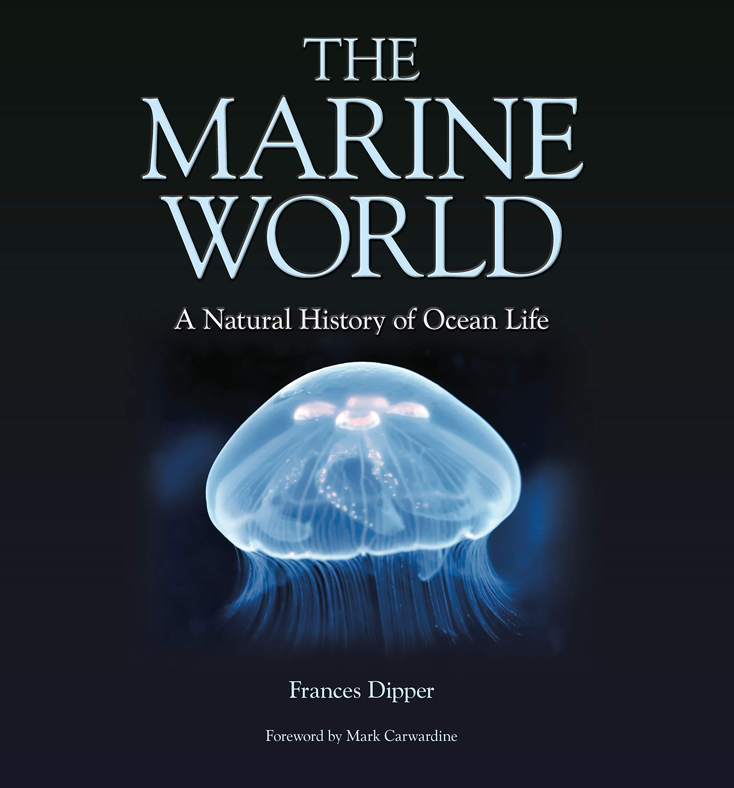 The Marine World   A Natural History Of Ocean Life