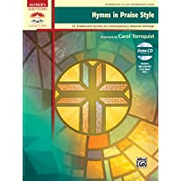 Hymns in Praise Style: 25 Traditional Hymns in Contemporary Musical Settings