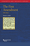 The First Amendment (Concepts and Insights)