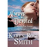 Always Devoted (Search For Love series Book 3)