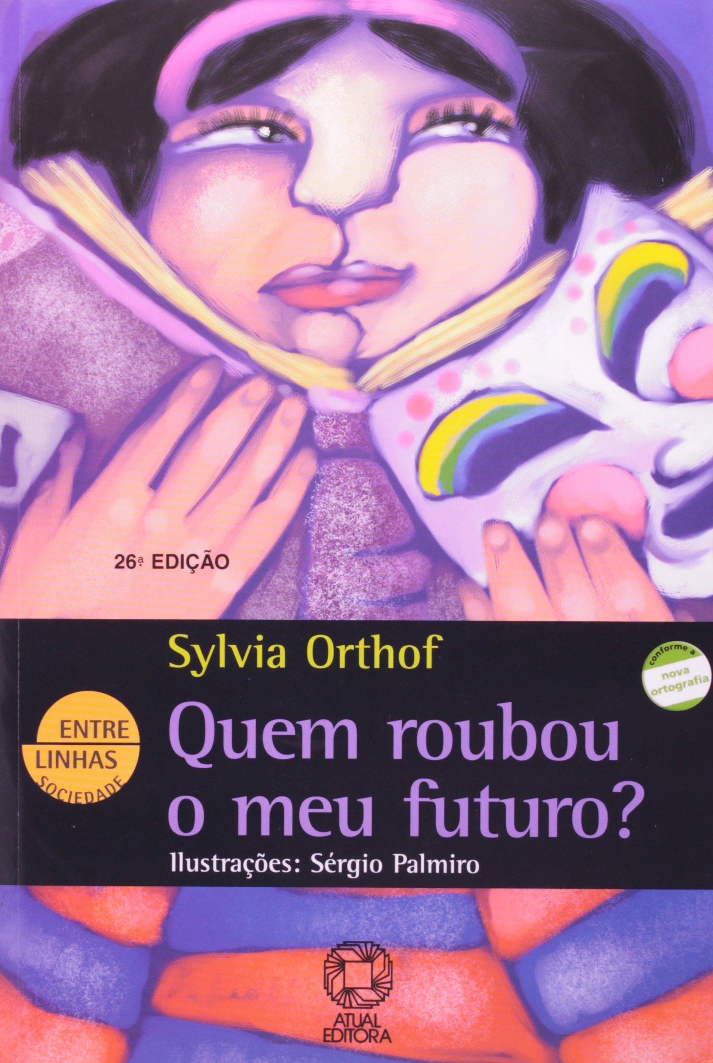 Quem roubou o meu futuro? | Amazon.com.br