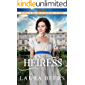 The Heiress (Ladies of Miss Bell's Finishing School Book 2)