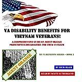 VA Disability Benefits for Vietnam Veterans!: A