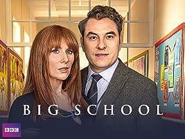 Big School - Season 1