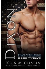 Dixon (The Kings of Guardian Book 12) Kindle Edition