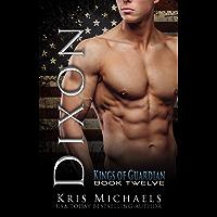 Dixon (The Kings of Guardian Book 12)