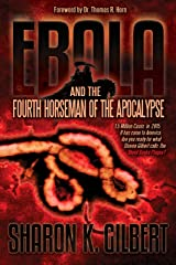 Ebola and the Fourth Horseman of the Apocalypse Paperback