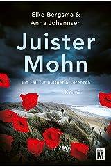 Juister Mohn - Ostfrieslandkrimi (Ein Fall für Büttner & Lorenzen) (German Edition) Kindle Edition