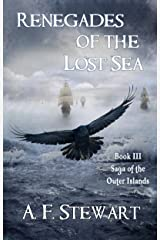Renegades of the Lost Sea (Saga of the Outer Islands Book 3) Kindle Edition