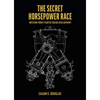 The Secret Horsepower Race. Special Edition: DB 601: Western Front Fighter Engine Development