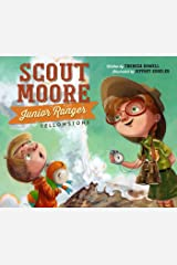 Scout Moore, Junior Ranger: Yellowstone Kindle Edition