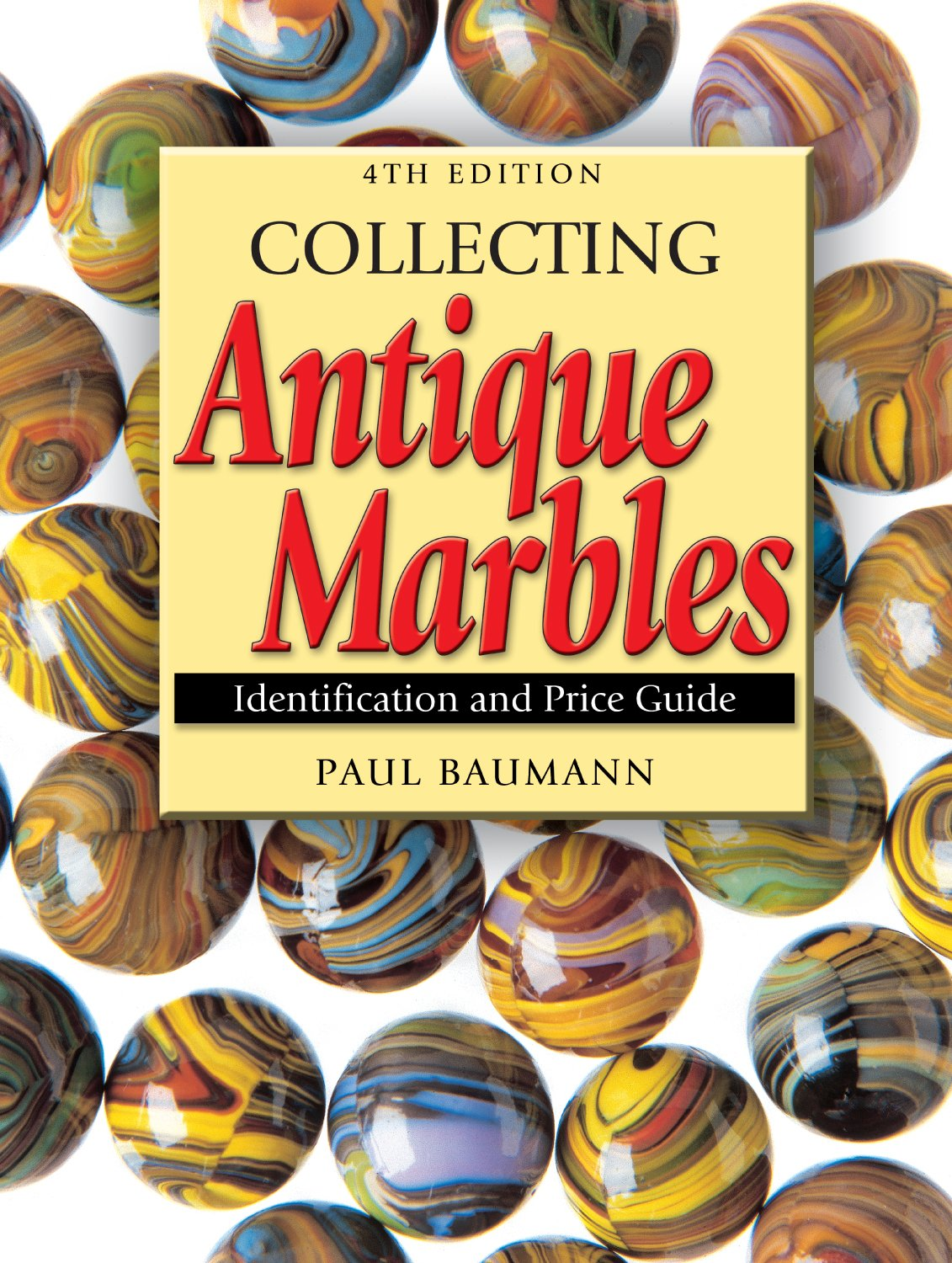 Price guide to collecting antique marbles: p. Baumann.