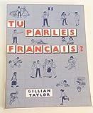 Tu Parles Francais?