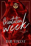 Orientation Week: A Dark High School Bully Romance (Breakbattle Academy Book 1) (English Edition)