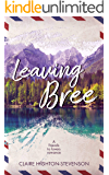 Leaving Bree: A friend to lovers novella