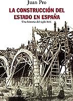 La Construcción Del Estado En España: Una