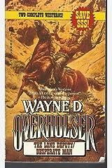 The Lone Deputy/Desperate Man/2 Westerns in 1 Volume Paperback