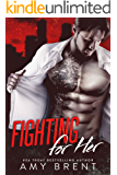 Fighting for Her (English Edition)