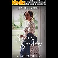 Saving Shadow: A Regency Spy Romance (The Beckett Files Book 1)