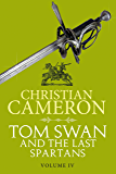 Tom Swan and the Last Spartans: Part Four