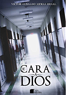 De cara a Dios (Spanish Edition)