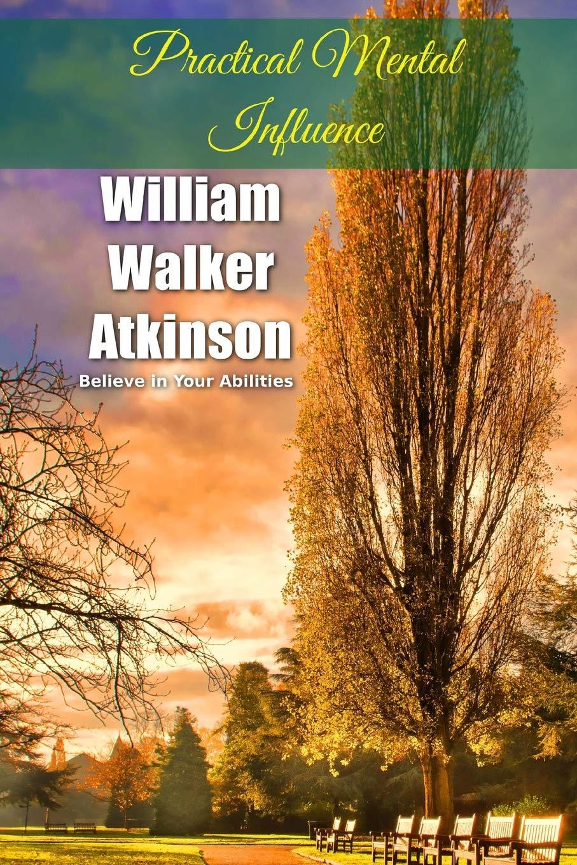 Download Practical Mental Influence (Winner Classics) (Volume 6) PDF
