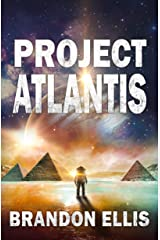 Project Atlantis: Sci-Fi Fantasy Techno Thriller (Ascendant Saga Book 1) Kindle Edition