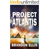 Project Atlantis: Sci-Fi Fantasy Techno Thriller (Ascendant Saga Book 1)