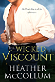 The Wicked Viscount (The Campbells Book 3)
