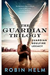 The Guardian Trilogy: Guardian, SoulFire, and Legacy Kindle Edition