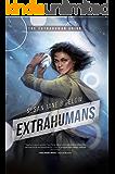 Extrahumans