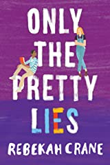 Only the Pretty Lies (English Edition) eBook Kindle