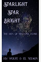Starlight Star Bright (The Men of Dragons' House Book 1) Kindle Edition